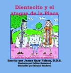 Dientecito y el ataque de la  Placa (ebook)
