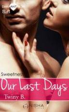 Our Last Days - Saison 1 Sweetness (ebook)