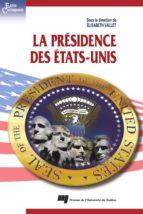 La présidence des États-Unis (ebook)