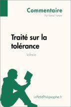 Traité sur la tolérance de Voltaire (Commentaire) (ebook)