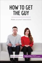 How to Get the Guy (ebook)