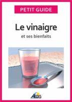 Le vinaigre et ses bienfaits (ebook)