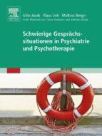 Schwierige Gesprächssituationen in Psychiatrie und Psychotherapie (ebook)