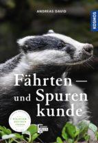 FÄHRTEN- UND SPURENKUNDE