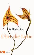 Über die Liebe (ebook)