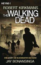The Walking Dead - Ein ganz normaler Tag im Büro (ebook)