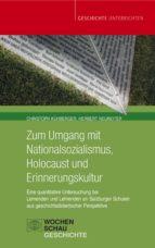 Zum Umgang mit Nationalsozialismus, Holocaust und Erinnerungskultur (ebook)