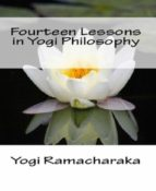 Fourteen Lessons in Yogi Philosophy and Oriental Occultism (ebook)