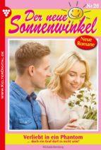 DER NEUE SONNENWINKEL 26 - FAMILIENROMAN