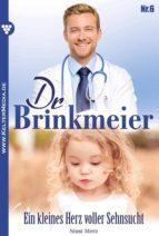 DR. BRINKMEIER 6 - ARZTROMAN