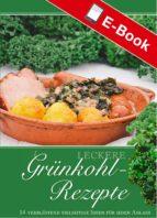 Leckere Grünkohlrezepte (ebook)