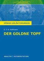 Der goldne Topf. Königs Erläuterungen. (ebook)