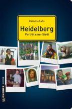 Heidelberg - Porträt einer Stadt (ebook)