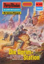 Perry Rhodan 1275: Die Gorim-Station (Heftroman) (ebook)