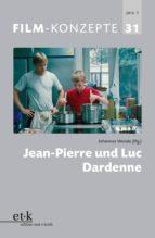 FILM-KONZEPTE 31 - Jean-Pierre und Luc Dardenne (ebook)