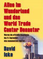 Alice im Wunderland und das World Trade Center Desaster (ebook)