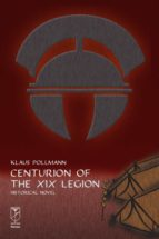 Centurion of the XIX Legion (ebook)