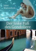 Der linke Fuß des Gondoliere (ebook)