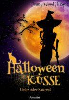 Halloweenküsse - Liebe oder saures? (ebook)