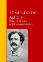 Obras ─ Colección  de Edmundo de Amicis (ebook)