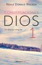 Conversaciones con Dios I (Conversaciones con Dios 1) (ebook)