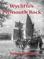WYCLIFFE'S PLYMOUTH ROCK