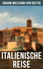 Goethe: Italienische Reise (ebook)