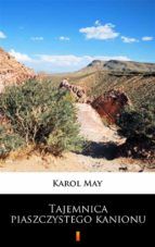 Tajemnica piaszczystego kanionu (ebook)