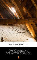 Das Geheimnis der alten Mamsell (ebook)