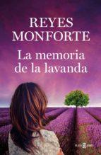 La memoria de la lavanda (edición firmada por la autora) (ebook)