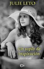 UN SOPLO DE INSPIRACIÓN