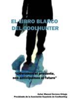 EL LIBRO BLANCO DEL COOLHUNTING
