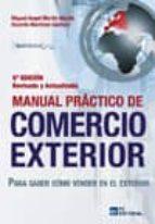 Manual práctico de comercio exterior. 5ª edición. Actualizada y Revisada