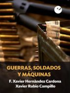 Guerras, soldados y máquinas (ebook)