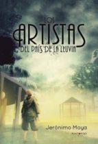 Los artistas del país de la lluvia (ebook)