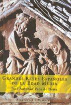 GRANDES REYES ESPAÑOLES