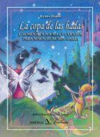 La copa de las hadas. LOS MEJORES POEMAS Y CUENTOS PARA NIÑOS DE RUBÉN DARÍO (ebook)