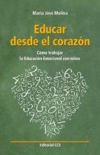 Educar desde el corazón (ebook)