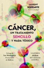 Cáncer, un tratamiento sencillo y nada tóxico (ebook)