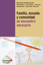 Familia, escuela y comunidad: un encuentro necesario (ebook)