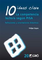 10 Ideas Clave. La competencia lectora según PISA (ebook)