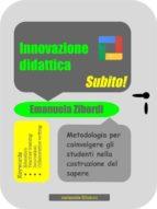 Innovazione didattica. Subito! (ebook)