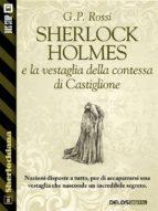 Sherlock Holmes e la vestaglia della contessa di Castiglione (ebook)