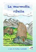 La marmotta ribelle (ebook)