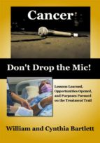 Cancer: Don't Drop the Mic! (eBook)