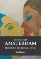 Amsterdam ti soffia fumo negli occhi (ebook)
