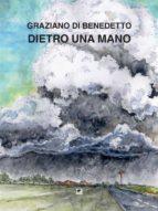 Dietro una mano (ebook)
