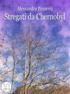 Stregati da Chernobyl (ebook)