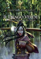 Il drago verde. Le avventure di Chariza (ebook)