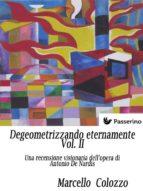 Degeometrizzando eternamente Vol. II (ebook)